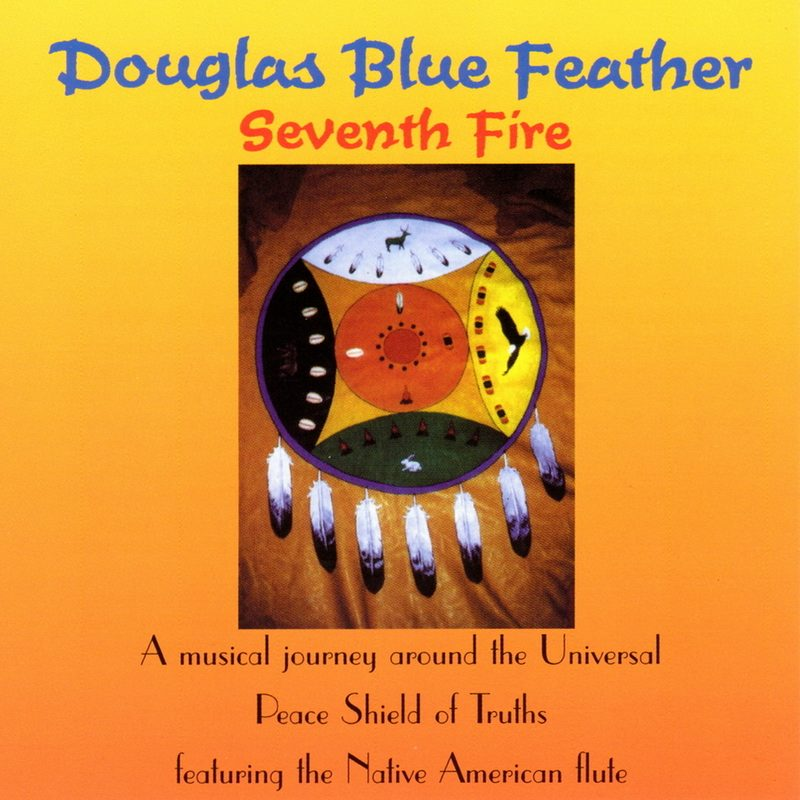 Seventh Fire by Douglas Blue Feather