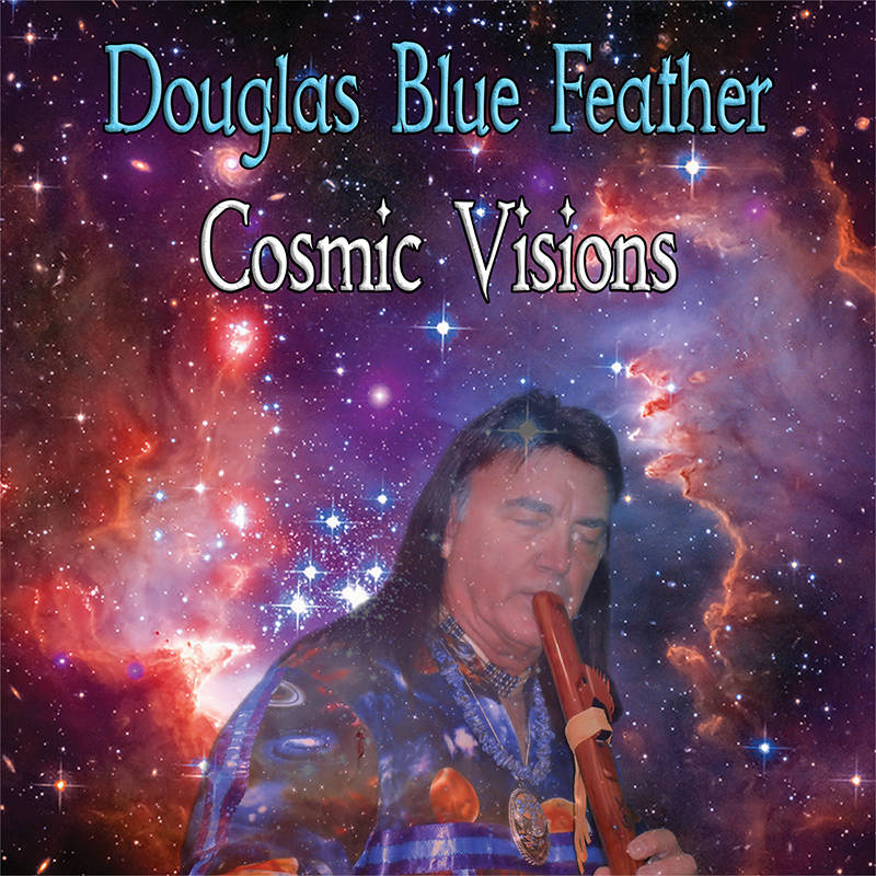 Cosmic Visions by Douglas Blue Feather
